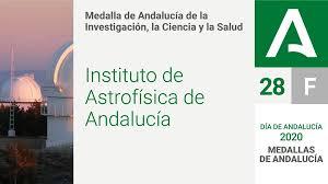 El Instituto de Astrofísica de Andalucía (CSIC) es galardonado con la 'Medalla de Andalucía'